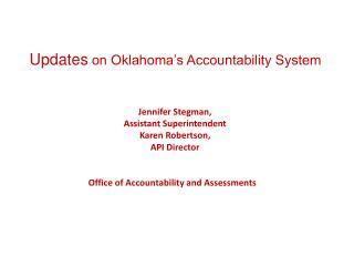 Updates  on Oklahoma's Accountability System