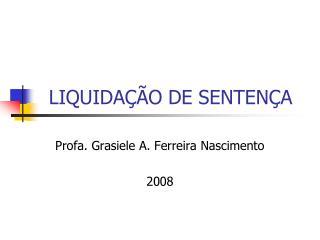 LIQUIDAÇÃO DE SENTENÇA