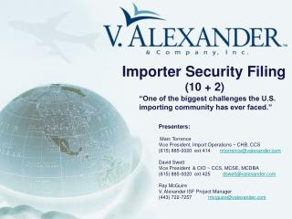Importer Security Filing                     (10 + 2)