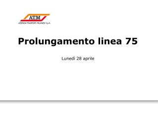 Prolungamento linea 75