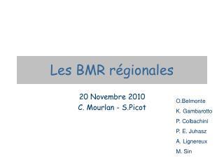 Les BMR régionales