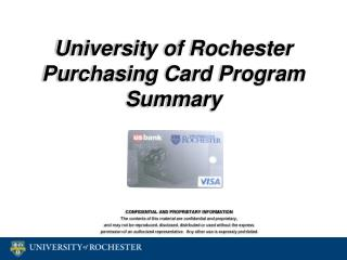 University of Rochester Purchasing Card Program Summary