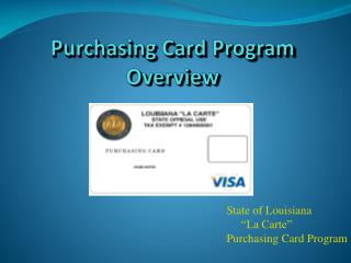Purchasing Card Program Overview