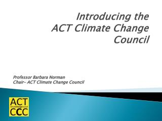 Introducing the  ACT Climate Change Council