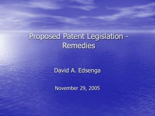 Proposed Patent Legislation - Remedies