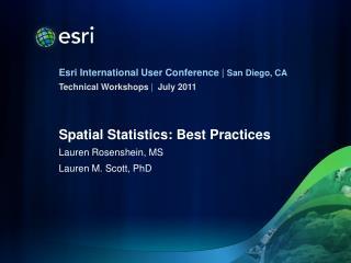 Spatial Statistics: Best Practices