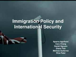 Immigration Policy and International Security