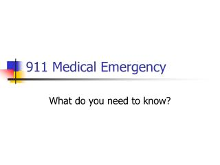 911 Medical Emergency