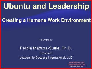 Ubuntu and Leadership Creating a Humane Work Environment