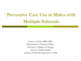 Preventive Care Use in Males with Multiple Sclerosis