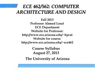 ECE 462/562: COMPUTER  ARCHITECTURE AND DESIGN