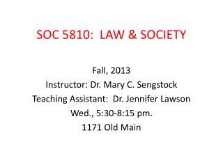 SOC 5810:  LAW & SOCIETY