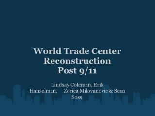 World Trade Center Reconstruction Post 9/11