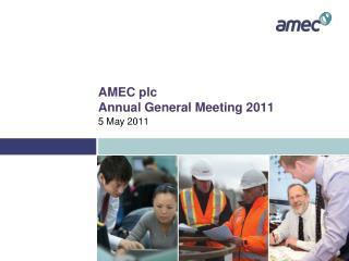 AMEC plc Annual General Meeting 2011