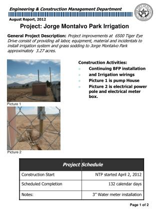 Construction Activities: Continuing BFP installation and Irrigation wirings