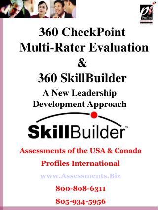 360 CheckPoint   Multi-Rater Evaluation  & 360 SkillBuilder