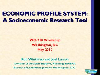 ECONOMIC PROFILE SYSTEM: A Socioeconomic Research Tool