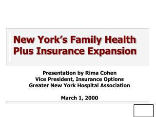New York s Family Health Plus Insurance Expansion