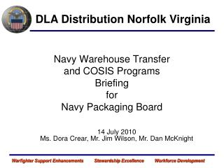 Navy Warehouse Transfer and COSIS Programs Briefing for Navy Packaging Board