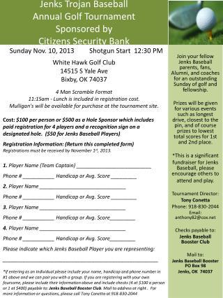 Jenks Trojan Baseball  Annual Golf Tournament  Sponsored by  Citizens Security Bank