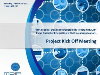 VHA Medical Device Interoperability Program (MDIP)
