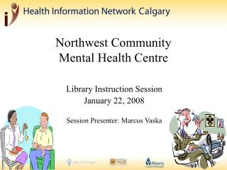 Northwest Community  Mental Health Centre