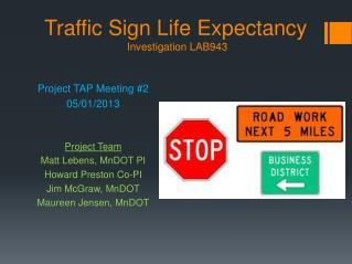 Traffic Sign Life Expectancy  Investigation LAB943