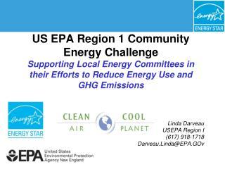 Linda Darveau USEPA Region I  (617) 918-1718 Darveau.Linda@EPA.GOv