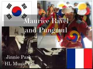 Maurice Ravel  and Pungmul