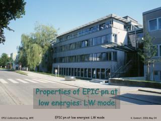 Properties of EPIC pn at low energies: LW mode