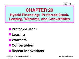 CHAPTER 20 Hybrid Financing:  Preferred Stock, Leasing, Warrants, and Convertibles