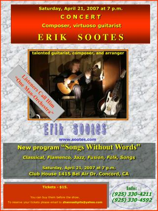 Saturday, April 21, 2007 at 7 p.m. C O N C E R T Composer, virtuoso guitarist