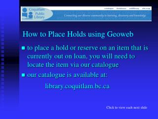 How to Place Holds using Geoweb