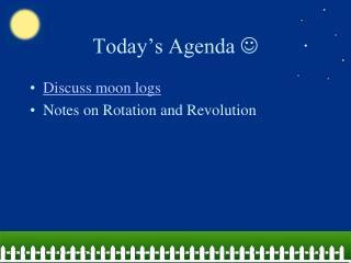 Today�s Agenda  ?