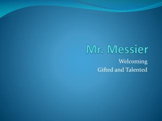 Mr. Messier