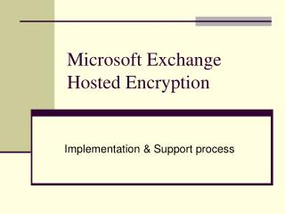 Microsoft Exchange Hosted Encryption