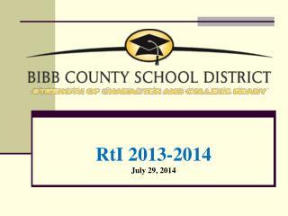 RtI 2013-2014 July 29, 2014