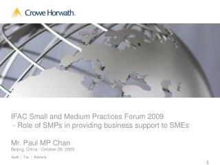IFAC Small and Medium Practices Forum 2009  - Role of SMPs in providing business support to SMEs