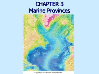 CHAPTER 3   Marine Provinces