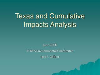 Texas and Cumulative Impacts Analysis