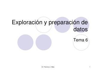 Exploración y preparación de datos