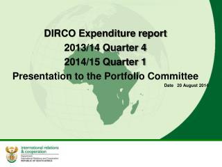 DIRCO Expenditure report  2013/14 Quarter 4  2014/15 Quarter 1