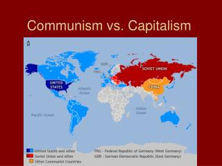 Communism vs. Capitalism