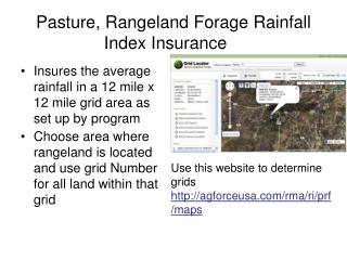 Pasture, Rangeland Forage Rainfall Index Insurance