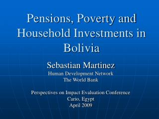 Pensions, Poverty and Household Investments in Bolivia