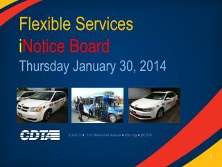Flexible Services  i Notice  Board Thursday January 30, 2014