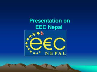 Presentation on EEC Nepal