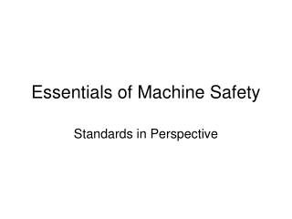 Essentials of Machine Safety