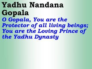 Old---_New 944 Yadu Nandana Gopala Madhava Keshava