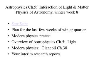 Astrophysics Ch.5:  Interaction of Light & Matter Physics of Astronomy, winter week 8